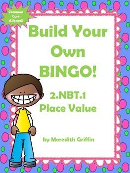 Place Value BINGO Common Core Aligned NBT.1 2nd Grade