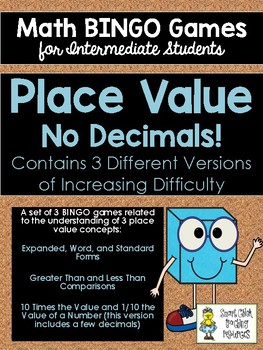 Place Value BINGO (no decimals) Math Game for Intermediate Students -3 versions!