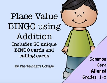 Place Value BINGO using Addition