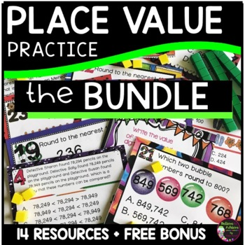 Place Value BUNDLE- 6 resources
