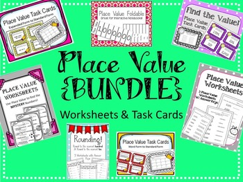 Place Value {BUNDLE} Task Cards, Foldable and Worksheets. Math Centers