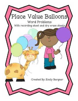 Place Value Balloon Word Problems