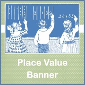 Place Value Banner-Millionths to Billions