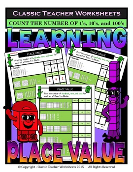 Place Value-Base 10 Blocks-Count Number of 1's/10's/100's-
