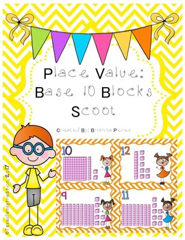 Place Value: Base 10 Blocks Scoot