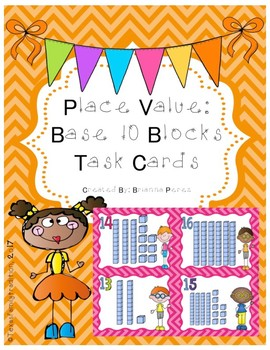 Place Value: Base 10 Blocks Task Cards