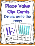 Place Value Base 10 Clip cards and Write the Room