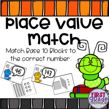 Place Value Base 10 Match