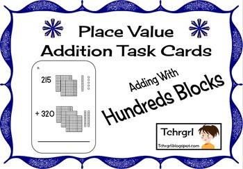 Place Value Base Ten Addition Task Cards- Adding HUNDREDS Center--2 SETS!