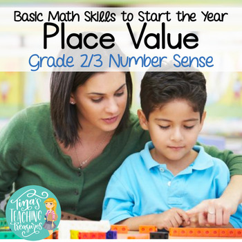 Place Value: Base Ten Basics, Representing Numbers Grade 2 and 3