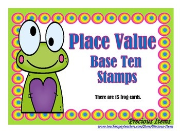 Place Value Base Ten Stamps - Frogs