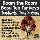 Place Value Activity Base Ten Turkeys Hundreds, Tens, and Ones