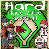 Place Value Baseball (100 to 1000)
