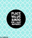 Place Value Bingo for 3 Digit Numbers
