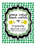 Place Value Block Match Up