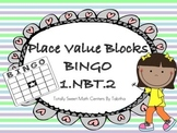 Place Value Blocks BINGO 1.NBT.2