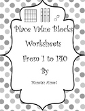 Place Value Blocks Worksheets for First Grade : ( Common Core aligned)