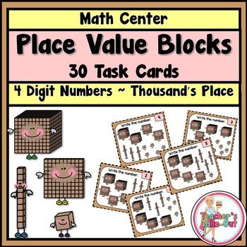 Place Value Blocks to the Thousand's Place Task Cards