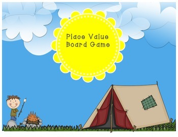 Place Value Board Game -- Camping Theme