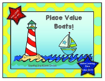 Place Value Boats!