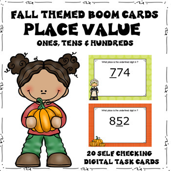 Place Value Boom Cards (Digital Task Cards) Fall Thanksgiving Themed