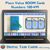Place Value Boom Cards (Numbers 100-499) – Digital Task Ca