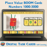 Place Value Boom Cards (Numbers 1000-3000) Digital Task Ca