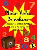 Place Value Breakout