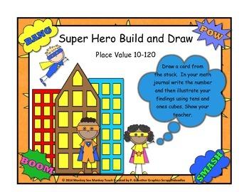 Place Value Build Number 10-120 (Super Hero)