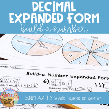 Place Value Build-a-Number Expanded Form 5th Grade CCSS
