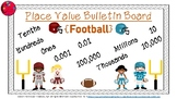 Place Value Bulletin Board {Football Theme}