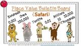 Place Value Bulletin Board {Safari Theme}