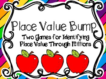 Place Value Bump-Two Games for Identifying Place Value thr