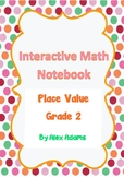 Place Value Bundle - Interactive Notebook Grade 2 - 40 Pages!