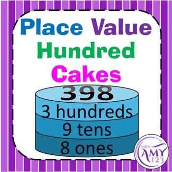 Place Value Cakes- Hundreds Activity