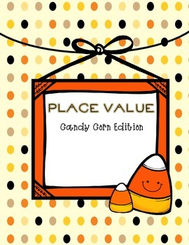 Place Value: Candy Corn Edition