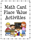 Place Value Card Activities
