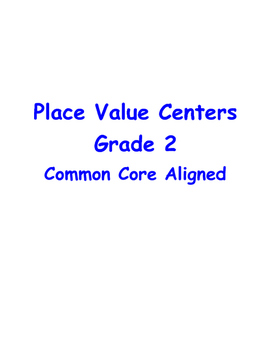 Place Value Centers, Grade 2 CCLS
