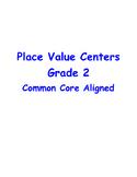 Place Value Centers, Grade 2 CCLS