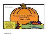 Place Value Centers-Minimum Prep-Fall Theme Grades 1 and 2