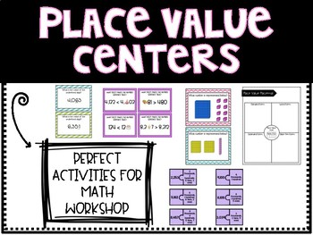 Place Value Centers - Activities for every rotation in Math Workshop