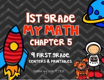 First Grade My Math Chapter 5 Centers