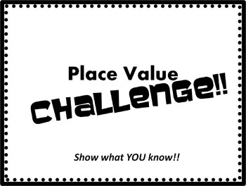 Place Value Challenge!