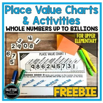 FREEBIE - Place Value Chart & Activities - Whole Numbers Up To Billions
