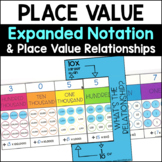 Place Value Charts to Support Expanded Notation and Place Value Relationships