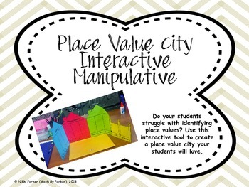 Place Value City Interactive Manipulative