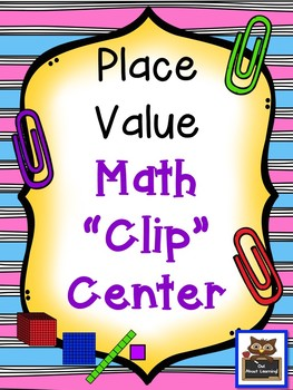 Place Value Clip Center Fun!  (up to millions)