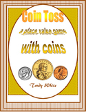 Place Value: Coin Toss: Math Place Value Game With Coins