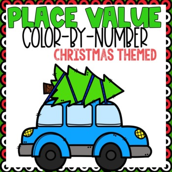 Place Value Color-By-Number Christmas Themed