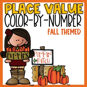 Place Value Color-By-Number Fall Themed